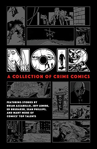 Noir: A Collection of Crime Comics (English Edition)