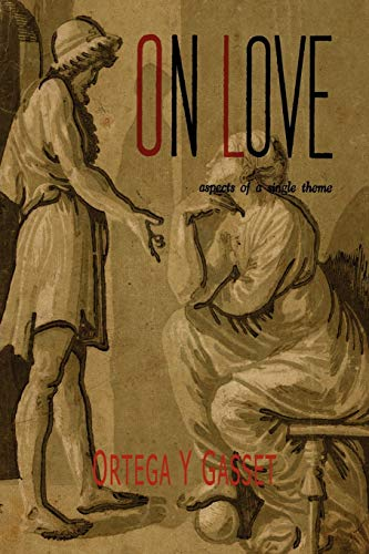 On Love: Aspects of a Single Theme
