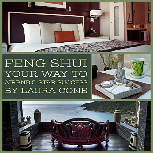 Feng Shui Your Way to Airbnb 5-Star Success audiobook cover art