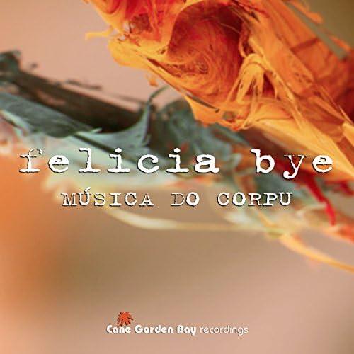 Felicia Bye