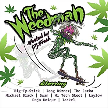 The Weedman