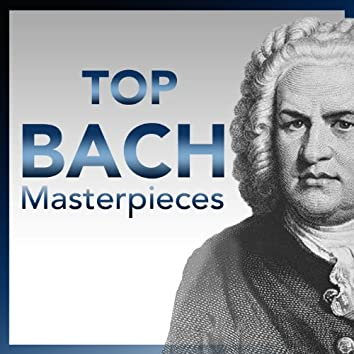 Top Bach – Most Essential Bach Masterpieces