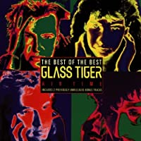 Best of Glass Tiger by GLASS TIGER (1994-02-22)