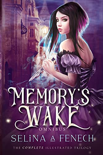 Memory's Wake Omnibus: The Complete Illustrated YA Fantasy Series (Memory's Wake Trilogy - Illustrated Young Adult Fantasy)