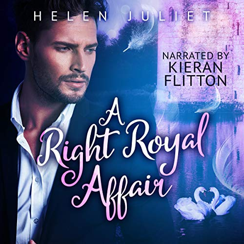 A Right Royal Affair Audiobook By Helen Juliet cover art
