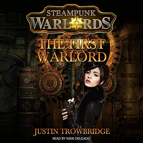 Steampunk Warlords: The First Warlord cover art