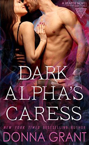 Dark Alpha's Caress: A Reaper Novel