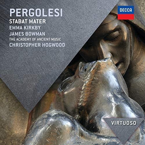 Emma Kirkby, James Bowman, The Academy of Ancient Music, Christopher Hogwood & Giovanni Battista Pergolesi