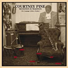 courtney pine transition in tradition