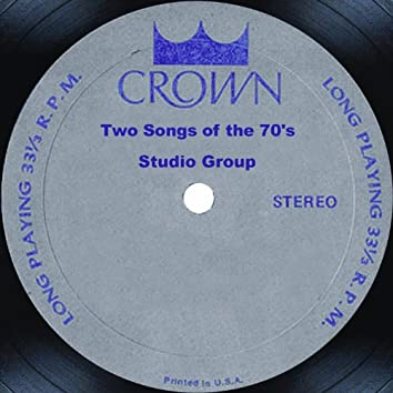 Two Songs of the 70's