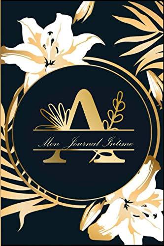 Lettre A :Journal Intime avec monogramme de votre prénom et espace photo: Pour écrire les secrets, idées, cours, projets | Carnet floral, original et ... occasion, nouvel an, anniversaire, fêtes etc.