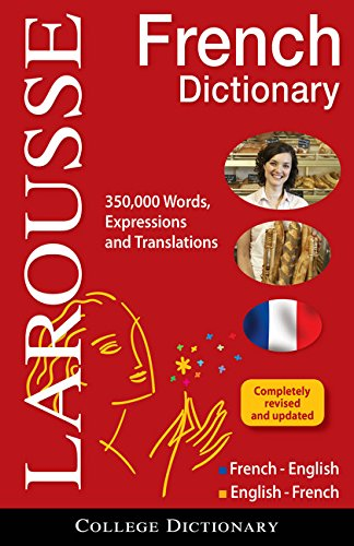 Larousse College Dictionary French-English/English-French (English and French Edition)