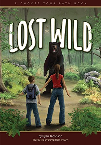 Lost in the Wild: A Choose Your Path Book