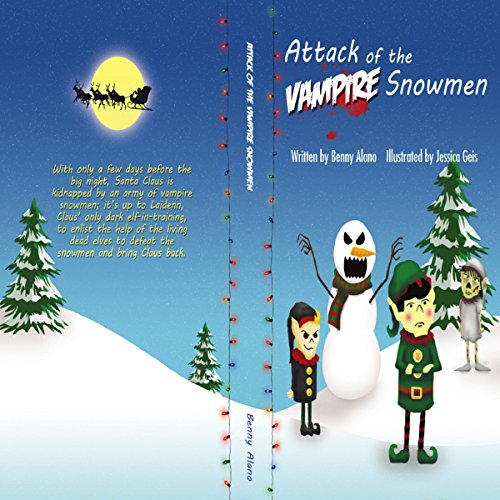 Attack of the Vampire Snowmen audiobook cover art