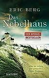Das Nebelhaus: Kriminalroman (Doro Kagel, Band 1)