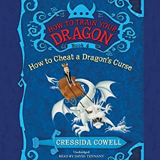 How to Train Your Dragon: How to Cheat a Dragon's Curse                   By:                                                                                                                                 Cressida Cowell                               Narrated by:                                                                                                                                 David Tennant                      Length: 3 hrs and 19 mins     478 ratings     Overall 4.8
