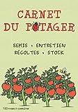 Carnet du potager: Le journal à remplir idéal pour le suivi des cultures de légumes au jardin potager, des semis aux récoltes - Un cahier de note adapté à la permaculture.