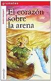 El Corazón Sobre La Arena: 112 (Grumetes)...