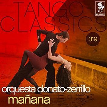 Tango Classics 319: Mañana