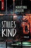 Stilles Kind: Thriller
