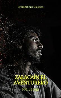 Book's Cover of Zalacaín el aventurero (Prometheus Classics) Versión Kindle