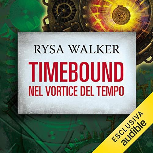 Timebound. Nel vortice del tempo copertina