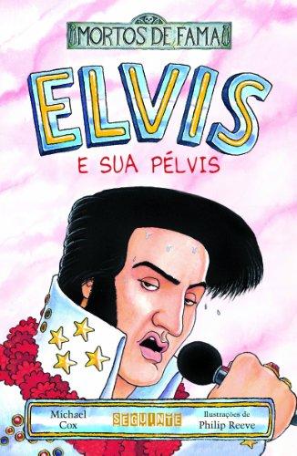 Elvis e sua pélvis