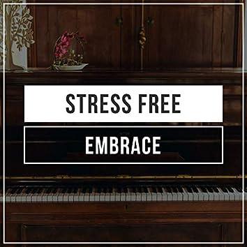 # 1 Album: Stress Free Embrace