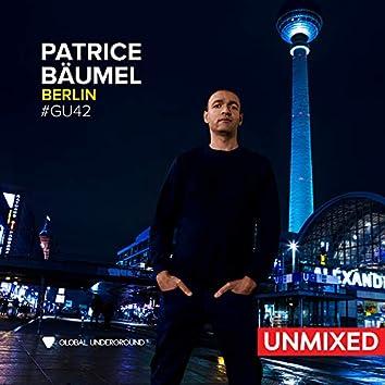 Global Underground #42: Patrice Bäumel - Berlin/Unmixed
