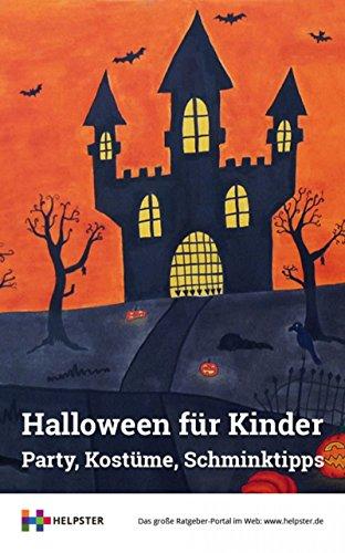 Halloween für Kinder: Party, Kostüme, Schminktipps