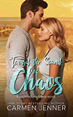 Toward the Sound of Chaos (The Southbound Series Book 1)
