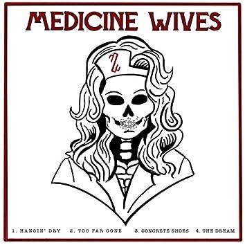Medicine Wives