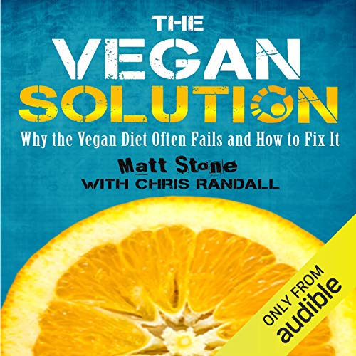 The Vegan Solution: Why The Vegan Diet Often Fails and How to Fix It Titelbild