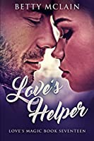 Love's Helper: Large Print Edition