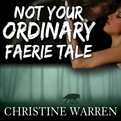 Not Your Ordinary Faerie Tale cover art