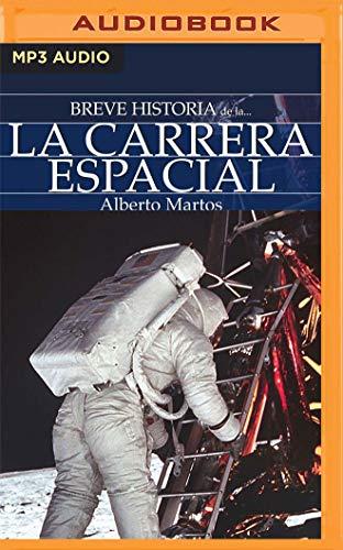 Breve Historia de la Carrera Espacial (Narración En Castellano)