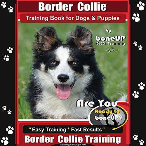 Border Collie Training Book for Dogs & Puppies by BoneUP DOG Training audiobook cover art