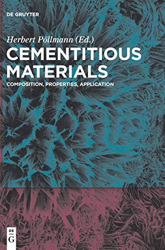 Cementitious Materials: Composition, Properties, Application