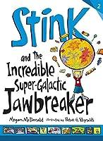 Stink and the Incredible Super-Galactic Jawbreaker by Megan McDonald(2013-06-06)