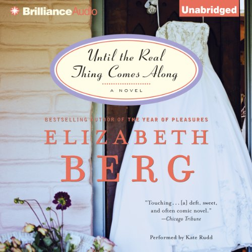Until the Real Thing Comes Along audiobook cover art