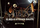 Il Bello D'Esser Brutti Multiplatinum Edition [2 CD + 1 DVD]