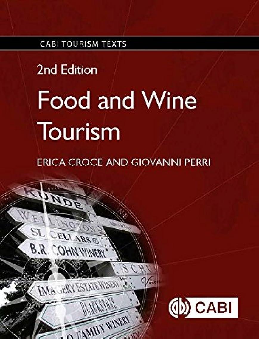 変更可能驚くばかりまともなFood and Wine Tourism, 2nd Edition. CABI Tourism Texts (English Edition)