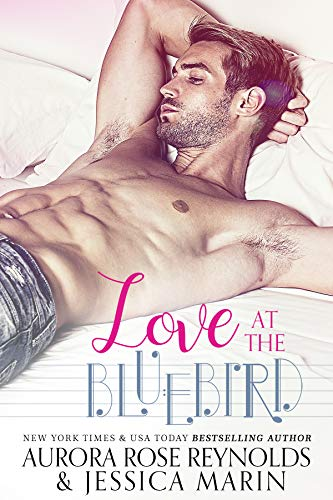 Love At The Bluebird (English Edition)