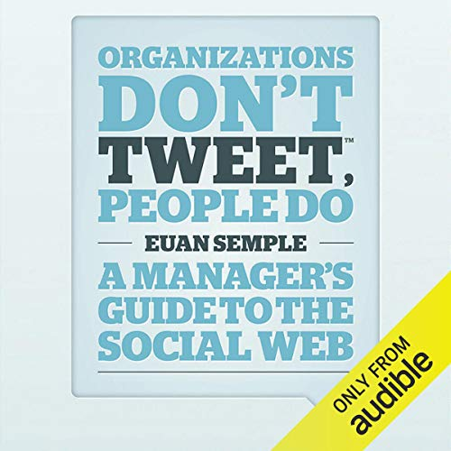 Organizations Don't Tweet, People Do cover art