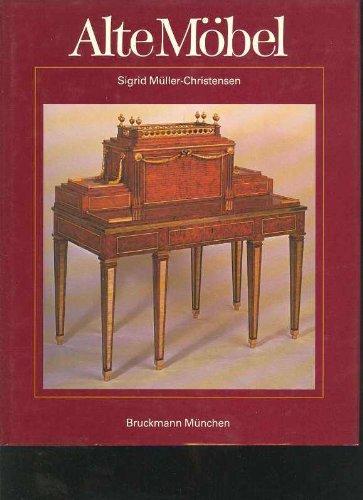 Müller-Christensen Alte Möbel. Vom Mittelalter bis zum Jugendstil, Bruckmann 1988, 240 Seiten, Bilder