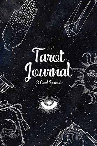 Tarot Journal Three Card Spread: Tarot Diary for Recording And Interpreting Readings - 200 Page Fill In - Compact 6x9in - Star Notebook Matte Finish - Daily Draw 3 Tarot Spread Journal