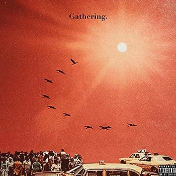 Gathering.