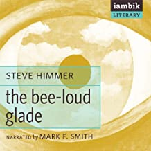 the bee loud glade