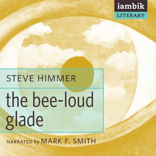 The Bee-Loud Glade audiobook cover art