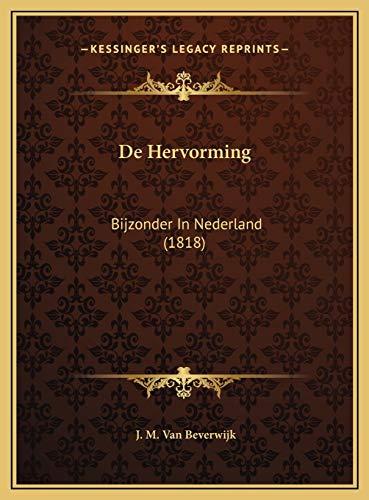 De Hervorming: Bijzonder In Nederland (1818)